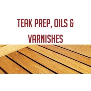 Teak Prep, Oils & Varnishes